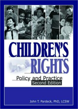Children's Rights: Policy and Practice