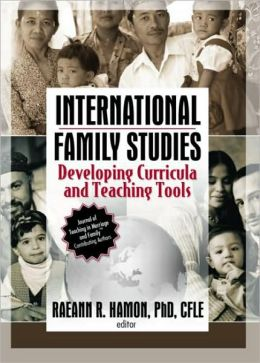 International Family Studies: Developing Cirricula and Teaching Tools