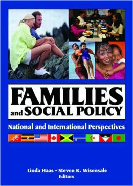Families and Social Policy: National and International Perspectives