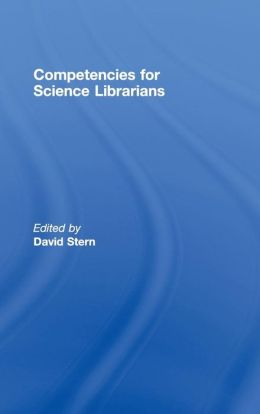 Competencies for Science Librarians