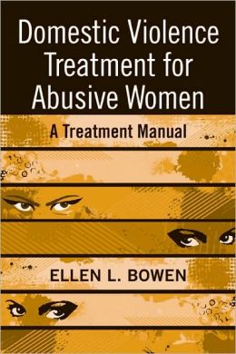 Domestic Violence Treatment for Women: Step by Step