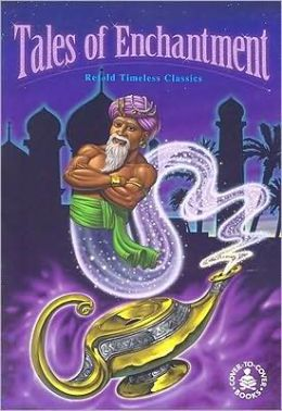 Tales of Enchantment: Retold Timeless Classics