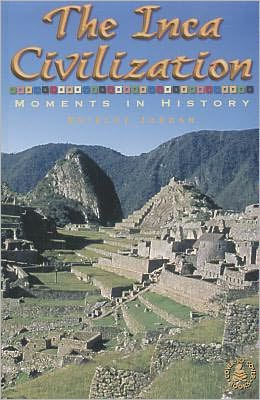 The Inca Civilization: Moments in History