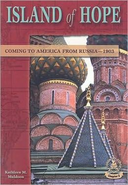Island of Hope : Coming to America from Russia--1903