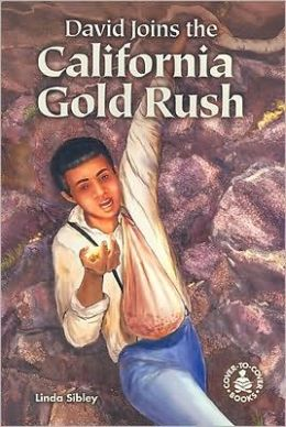 David Joins the California Gold Rush