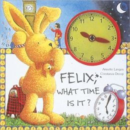 Felix: What Time Is It?