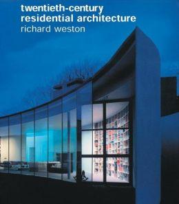 Twentieth-Century Residential Architecture