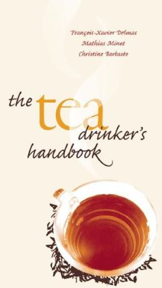 The Tea Drinker's Handbook