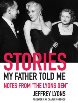 Stories My Father Told Me: Notes from