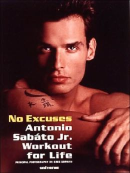 No Excuses; Antonio Sabato, Jr. Workout for Life