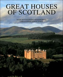 The Great Houses of Scotland: A History and a Guide