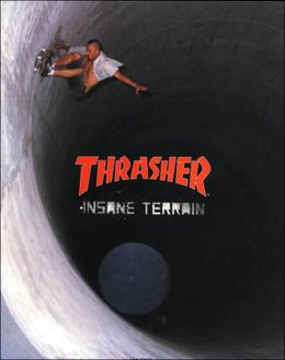 Thrasher: Insane Terrain