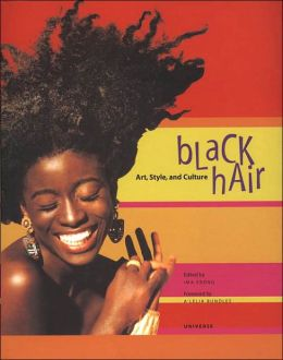 Black Hair: Art, Style, and Culture