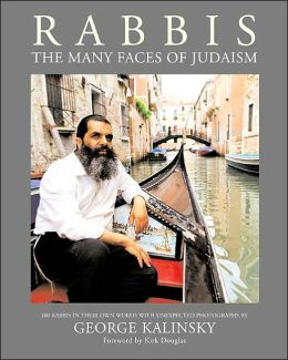 Rabbis: Observations of 100 Leading and Influential Rabbis of the 21st Century