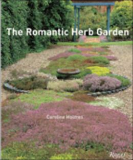 The Romantic Herb Garden