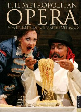 2006 Metropolitan Opera Engagement Calendar