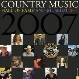 2007 Country Music Hall of Fame Wall Calendar