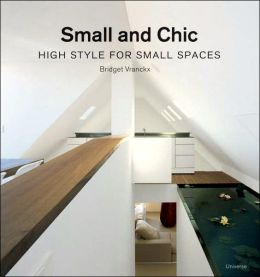 Small and Chic: High Style for Small Spaces