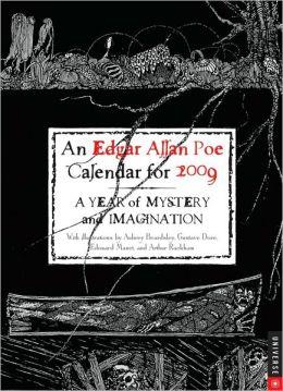 2009 Edgar Allan Poe Engagement Calendar