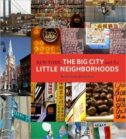 New York: The Big City and Its Little Neighborhoods