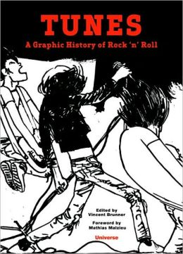 Tunes: A Comic Book History of Rock and Roll