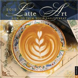 2012 Latte Art Wall Calendar