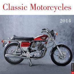 2014 Classic Motorcycles Wall Calendar