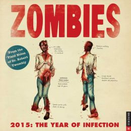 2015 Zombies Wall Calendar: The Year of Infection