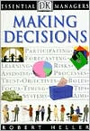 Making Decisions (DK Essential Managers Series)