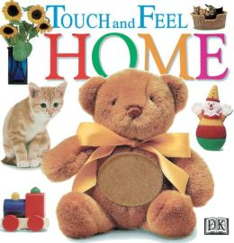 Touch and Feel: Home