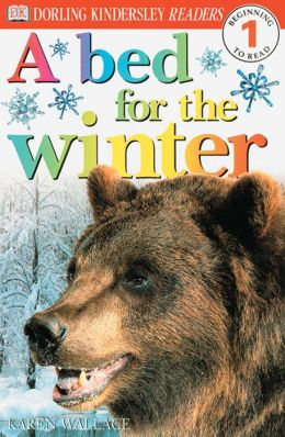 A Bed for the Winter (DK Readers Level 1 Series)