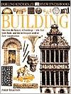 Building(Eyewitness Books Series)