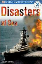 Disasters at Sea (DK Readers Level 3 Series)