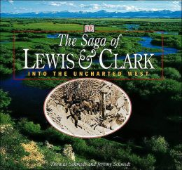 The Saga of Lewis and Clark