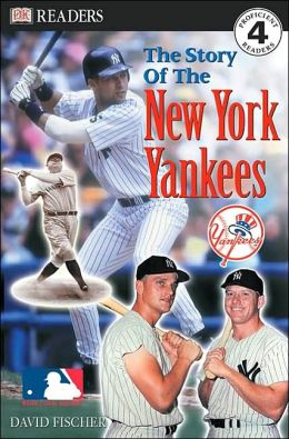 The Story of The New York Yankees