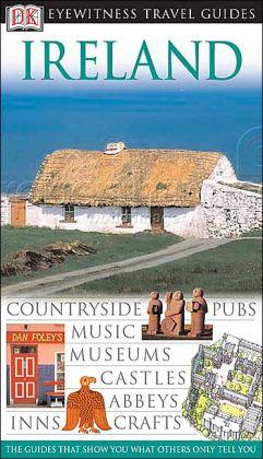 DK Eyewitness Travel Guide: Ireland (Anniversary)