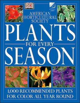 American Horticultural Society Plants for Every Season