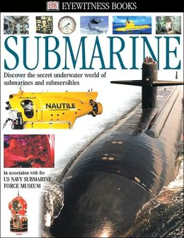 Submarine (DK Eyewitness Books Series)
