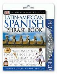 Eyewitness Travel Guides: Latin-American Spanish Book & CD