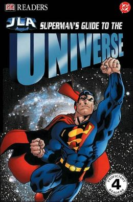 Superman's Guide to the Universe (DK Readers Series)