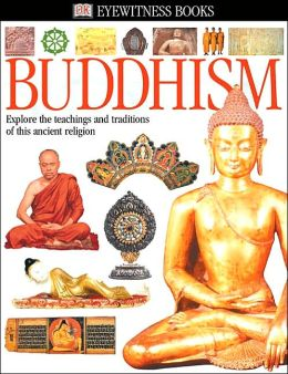 Buddhism (Eyewitness Books Series)
