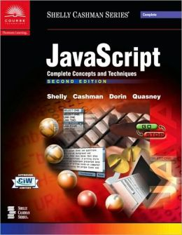JavaScript: Complete Concepts and Techniques, Second Edition