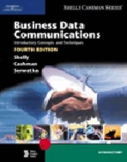 Business Data Communications: Introductory Concepts and Techniques, Fourth Edition