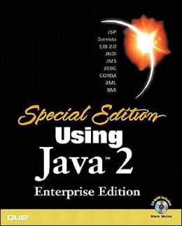 Special Edition Using Java 2: Enterprise Edition