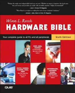 The Winn L. Rosch Hardware Bible (Two Volume Set)