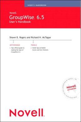 Novell's GroupWise 6.5 User's Handbook