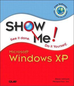 Show Me Microsoft Windows XP