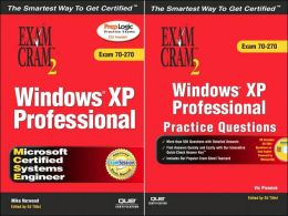 Microsoft Windows XP 70-270 Professional Exam Cram & Practice Test Bundle