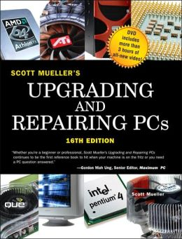 Upgrading and Repairing PCs with DVD