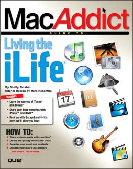 MacAddict: Guide to Living the iLife